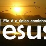 Jesus - único caminho